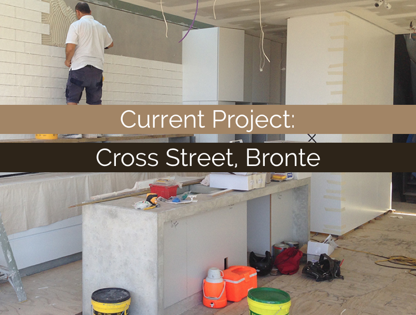 CURRENT PROJECT: Cross Street, Bronte